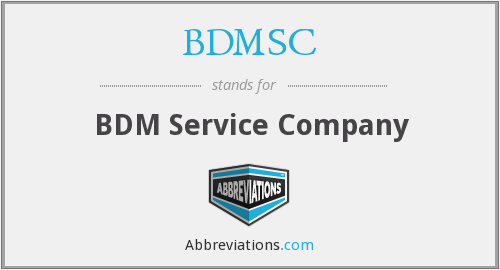 What does BDMSC stand for?
