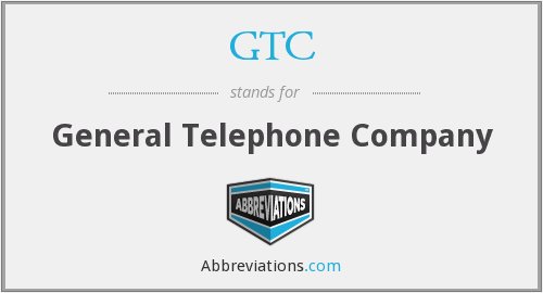 GTC - General Telephone Company