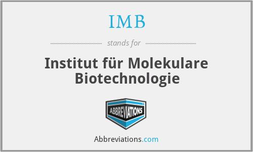 IMB - Institut für Molekulare Biotechnologie