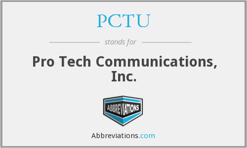 What does PCTU stand for?
