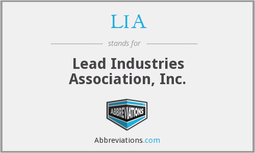 LIA - Lead Industries Association, Inc.