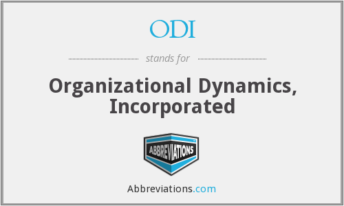 ODI - Organizational Dynamics, Incorporated