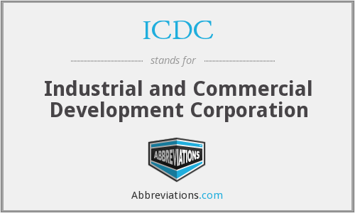 ICDC - Industrial and Commercial Development Corporation