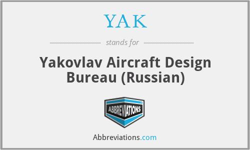 YAK - Yakovlav Aircraft Design Bureau (Russian)