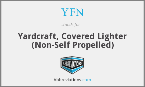 YFN - Yardcraft, Covered Lighter (Non-Self Propelled)