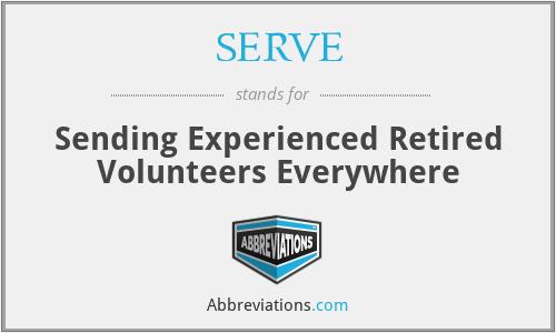 SERVE - Sending Experienced Retired Volunteers Everywhere