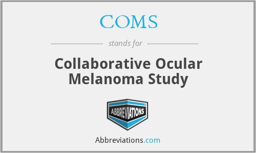 COMS - Collaborative Ocular Melanoma Study