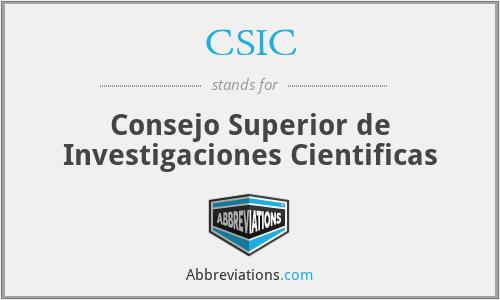 CSIC - Consejo Superior de Investigaciones Cientificas