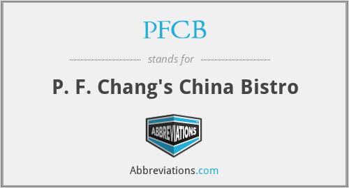 PFCB - P. F. Chang's China Bistro