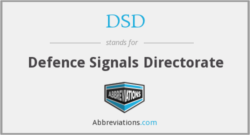 DSD - Defence Signals Directorate