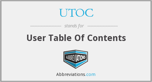 UTOC - User Table Of Contents