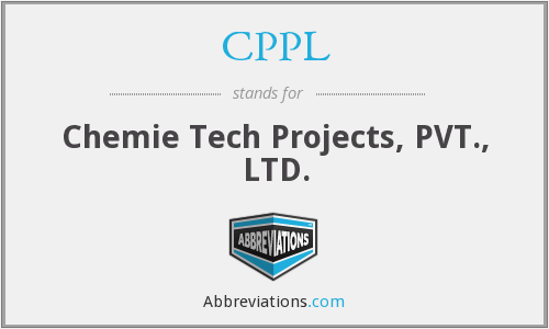 CPPL - Chemie Tech Projects, PVT., LTD.