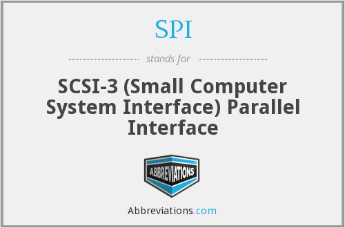 SPI - SCSI-3 (Small Computer System Interface) Parallel Interface