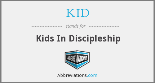 KID - Kids In Discipleship