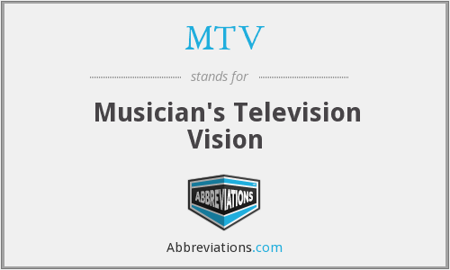 MTV - Musician's Television Vision