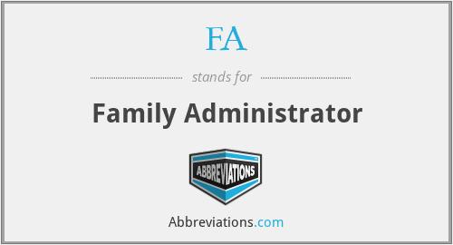 FA - Family Administrator