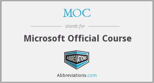 MOC - Microsoft Official Course