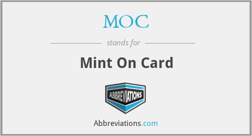 MOC - Mint On Card