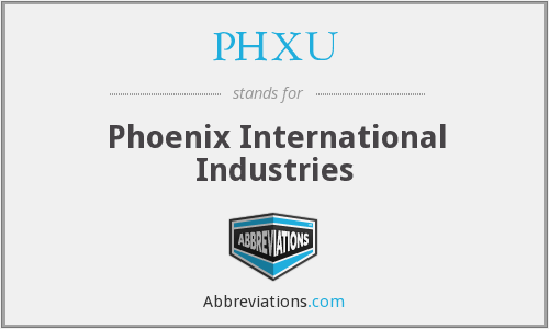 What does PHXU stand for?
