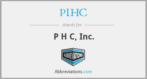 PIHC - P H C, Inc.