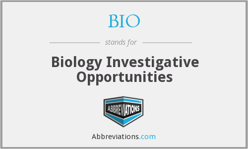 BIO - Biology Investigative Opportunities