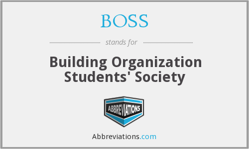 BOSS - Building Organization Students' Society