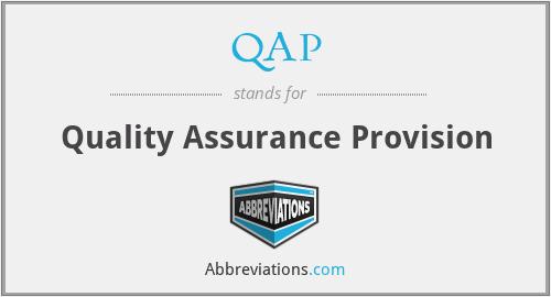 QAP - Quality Assurance Provision