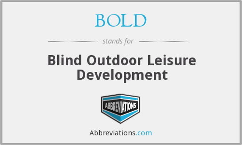 BOLD - Blind Outdoor Leisure Development