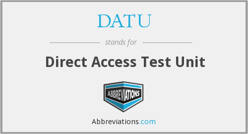 DATU - Direct Access Test Unit