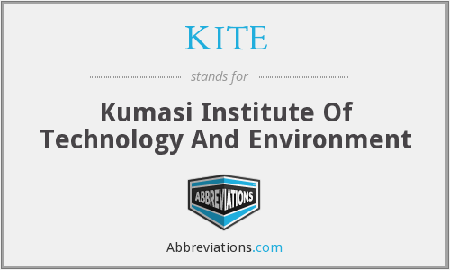 KITE - Kumasi Institute Of Technology And Environment