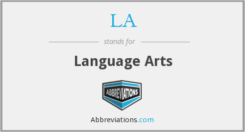 LA - Language Arts