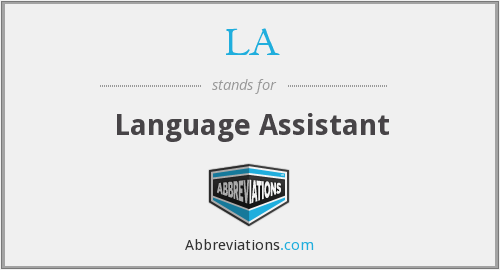 LA - Language Assistant