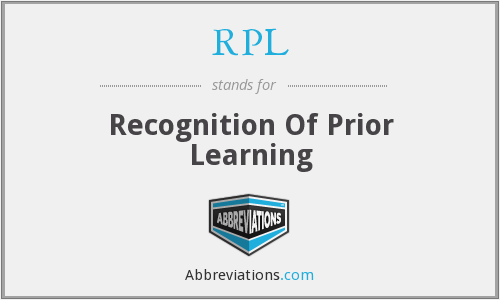 RPL - Recognition Of Prior Learning