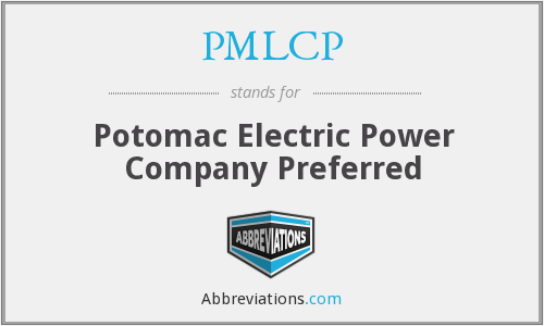 PMLCP - Potomac Electric Power Company Preferred