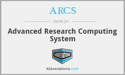 ARCS - Advanced Research Computing System