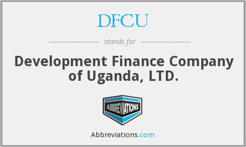 DFCU - Development Finance Company of Uganda, LTD.