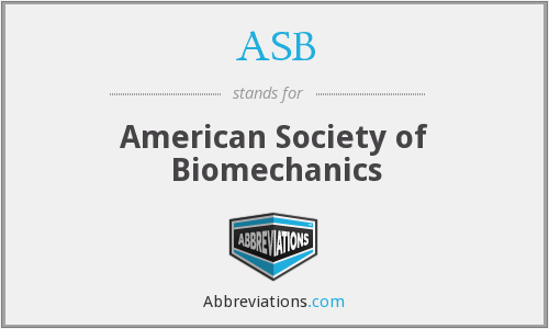 ASB - American Society of Biomechanics