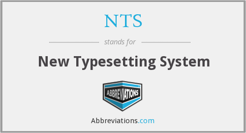 NTS - New Typesetting System