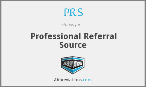 PRS - Professional Referral Source