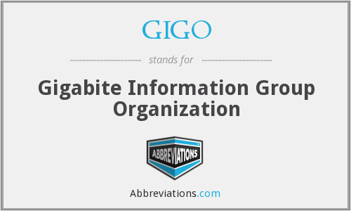 GIGO - Gigabite Information Group Organization