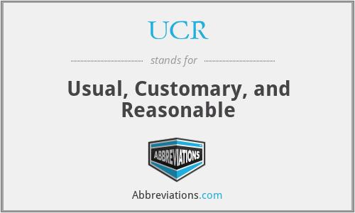 UCR - Usual, Customary, and Reasonable