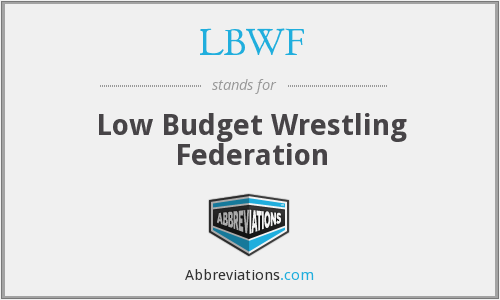What does LBWF stand for?