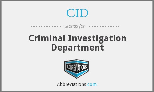 CID - Criminal Investigation Department