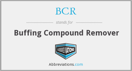 BCR - Buffing Compound Remover