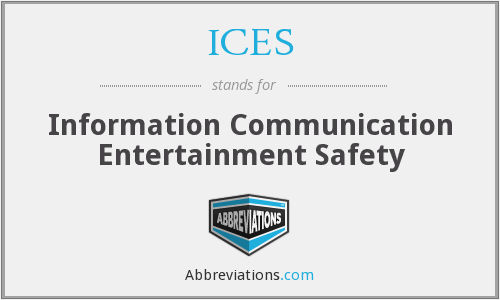 ICES - Information Communication Entertainment Safety