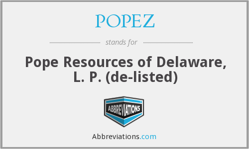 POPEZ - Pope Resources of Delaware, L. P.  (de-listed)