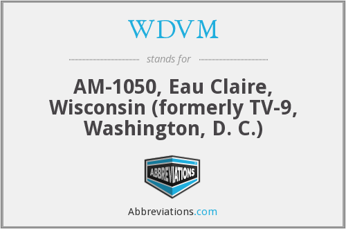 What does WDVM stand for?