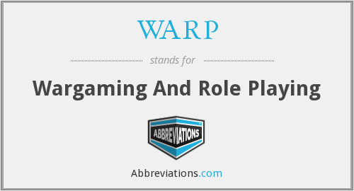 WARP - Wargaming And Role Playing