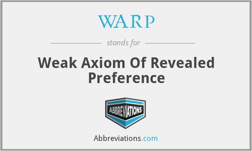 WARP - Weak Axiom Of Revealed Preference