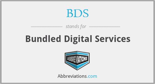 BDS - Bundled Digital Services